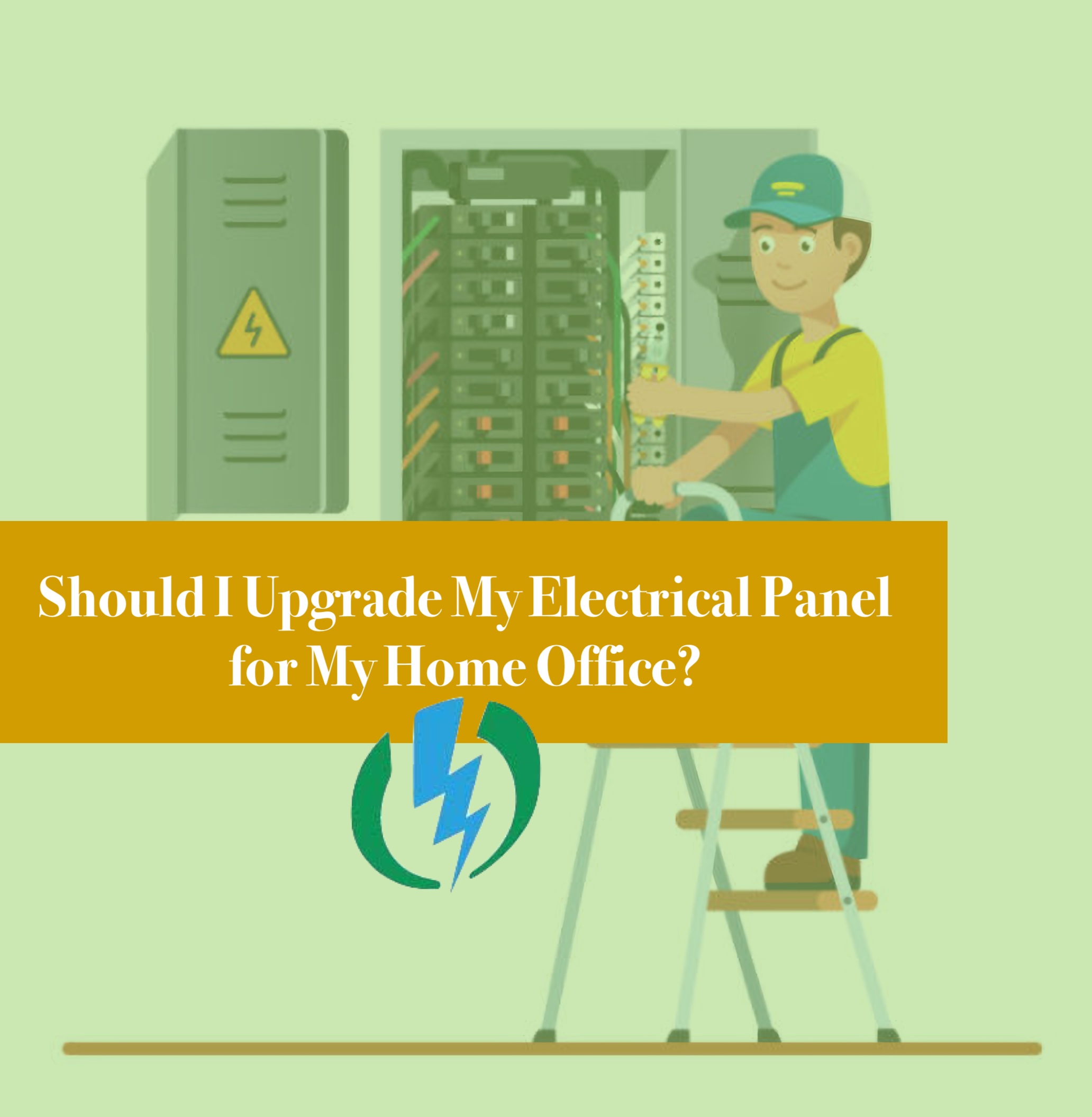 Should I Upgrade My Electrical Panel for My Home Office?