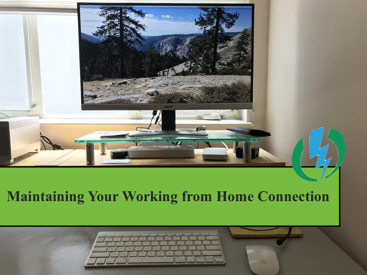 maintaining your working from home connection