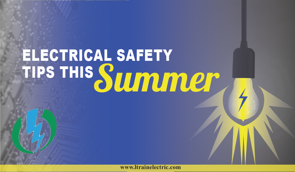 electrical safety tips for the summer